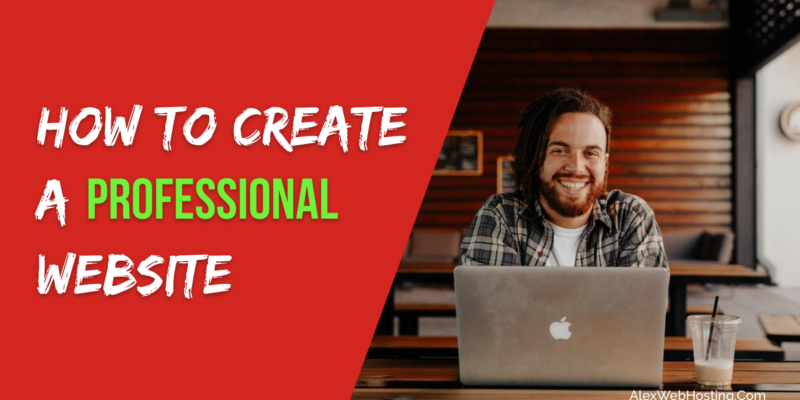 How to Create a Professional Website